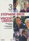 Stéphane Brizé : 3 films