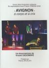 Avignon à corps et à cris