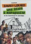 Zanaky-Lokaro : une école à Madagascar