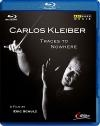 Carlos Kleiber : traces to nowhere