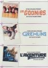 Goonies (Les) ; Gremlins ; L'aventure intérieure