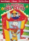 Maison des petits (La) : Sam le pompier ; T'choupi, la balade en forêt ; Petit Ours Brun fait des...