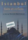 Istanbul : faits et reflets