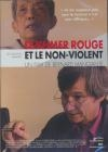 Khmer rouge et le non-violent (Le)