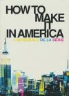 How to make it in America : l'intégrale