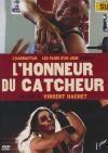 Honneur du catcheur (L')
