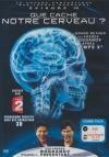 Voyage fantastique des frères Bogdanov (Le) : épisode 4 : que cache notre cerveau ?