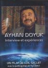 Ayhan Doyuk : entretien & expériences