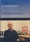 Eau, la médiatrice (L') : Jean-Denis Provignon, interview intégrale