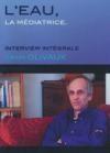 Eau, la médiatrice (L') : Yann Olivaux, interview intégrale