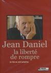 Jean Daniel, la liberté de rompre
