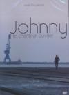 Johnny, le chanteur ouvrier