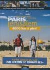 Paris-Jerusalem, 6000 km à pied