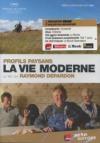 Profils paysans : chapitre 3 : la vie moderne