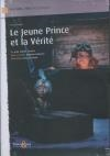 Jeune prince et la vérité (Le)