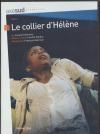Collier d'Hélène (Le)