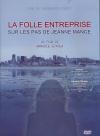 Folle entreprise (La) : sur les pas de Jeanne Mance