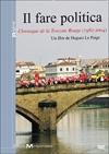 Fare politica (Il) : chronique de la Toscane Rouge 1982-1994