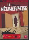 Métamorphose (La)