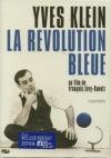 Yves Klein : la révolution bleue
