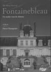 Fontainebleau : un rendez-vous de château