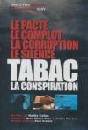 Tabac : la conspiration