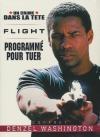 Coffret Denzel Washington : flight ; Un crime dans la tête ; Programmé pour tuer