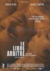 Libre arbitre (Le)