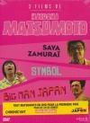 Hitoshi Matsumoto : Saya Zamurai ; Symbol ; Big Man Japan