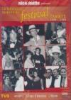Fabuleuse histoire du festival de Cannes 1946-2000 (La)