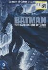Batman : the Dark Knight returns : partie 1