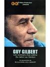 Guy Gilbert, les combats d'un prêtre
