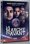PSG : saison 2011-2012 : la marche en avant