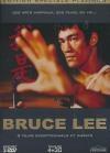 Bruce Lee : ses arts martiaux, ses films, sa vie...