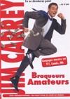 Braqueurs amateurs