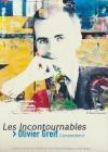 Olivier Greif : les incontournables : volume 1