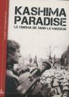 Kashima paradise, le cinéma de Yann Le Masson
