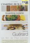 Invention de la cuisine (L') : Michel Guérard