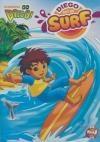 Go Diego : Diego fait du surf