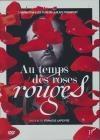 Au temps des roses rouges