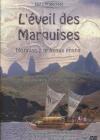 Eveil des marquises (L')