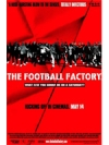 Football factory (The)