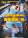 Parkour to kill