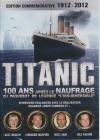 Titanic : 100 ans après le naufrage