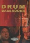 Drumbassadors : volume 1