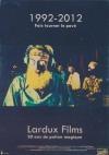 Lardux films : 20 ans de potion magique