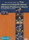 Abercrombie, Erskine, Mintzer, Patitucci : live in New York