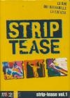 Strip tease : best-of : volume 1