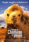Histoire du chameau qui pleure (L')