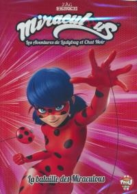 Miraculous : les aventures de Ladybug et chat noir : volume 17 : la bataille des Miraculous